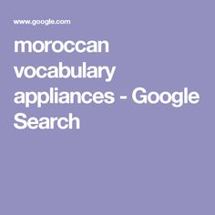 moroccan vocabulary appliances - Google Search
