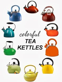 all the things: Colorful Tea Kettles I would like any of the yellows, greens or blues