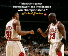 """Talent wins games, but teamwork and intelligence win championships."" - #MichaelJordan"