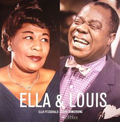 The artwork for the vinyl release of: Ella Fitzgerald | Louis Armstrong - Ella and Louis (reissue) (Jazz Images) #music SoulJazz