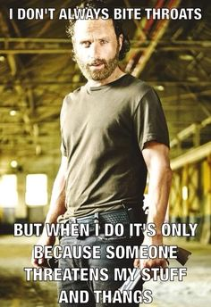 I Don't Always Bite, Rick Grimes, The Walking Dead.