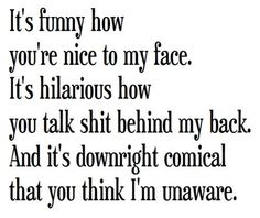 If you think this is about you, then it probably is!