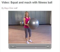 Video: Squat and reach with fitness ball: Core exercises strengthen your core muscles, including the muscles in your abdomen and your back. You can do many core exercises with a fitness ball. Let's try the squat and reach.