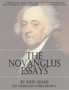 novanglus essays summary John adams: john adams his novanglus essays thomas jefferson had made a similar argument against parliamentary authority in a summary view of the rights of.
