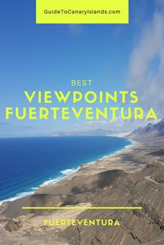 Best Viewpoints in Fuerteventura - Guide to Canary Islands