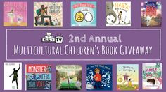 Join us for the 2nd Annual Multicultural Children's Book Giveaway! Win a bundle…