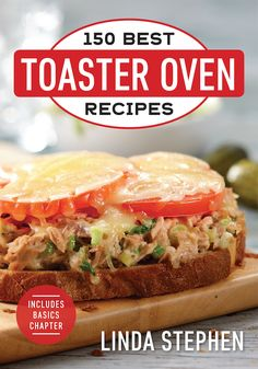 150 Best Toaster Oven Recipes Cookbook With Vegetable Bean Chili Recipe - Blackpinto Toaster Oven Cooking, Convection Oven Recipes, Toaster Oven Recipes, Toaster Ovens, Microwave Recipes, No Oven Recipes, Best Recipes, Ninja Recipes, Gf Recipes