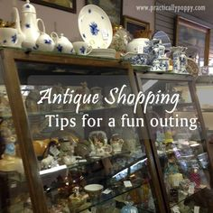 Antique Shopping: Tips for a fun outing