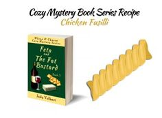 The recipe for chicken fusilli originally appeared in Judy Volhart's cozy murder mystery Feta and the Fat Bastard (Whine & Cheese Cozy Mystery Series, Book Book Clubs, Book Club Books, Book Lists, Book Series, Book Club Recommendations, Fusilli, Literary Quotes, Cozy Mysteries, Mystery