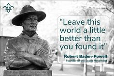 World Scout Environment Programme Tiger Scouts, Wolf Scouts, Cub Scouts, Girl Scouts, Baden Powell Quotes, Baden Powell Scouts, Scout Quotes, Protection Quotes, Eagle Scout Ceremony
