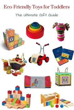 Eco-friendly and Natural Toys for Toddlers - 10 Amazing Gift Ideas. I love all of these. Gifts for every budget too, so amazing!