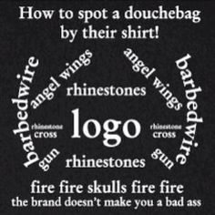 How to spot a douchebag...