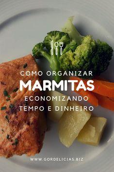 26 best gordelcias indica images on pinterest places to visit marmitas organize suas refeies e economize tempo e dinheiro fandeluxe Choice Image