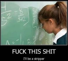 Lol... sums up my relationship with math
