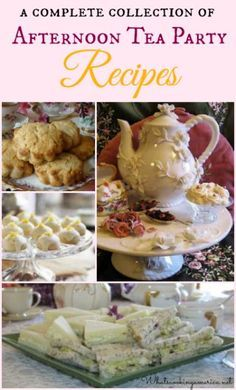 Afternoon Tea Party Recipes …