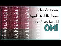 Telar de Peine Punto OMI Pattern Rigid Heddle Loom Hand Webstuhl Muster Lana Wolle - YouTube