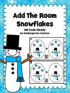 Add The Room Snowflakes has two snowmen on each task card with snowflakes all around to count and add with sums up to 10. There are 10 half page posters to copy and laminate and hang around the room. Students will get a recording sheet and clipboard, then they walk around the room and write the addition problem represented by the two groups of snowflakes.