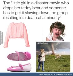 Disaster movies be like