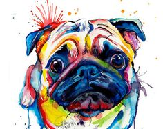 Here's a pug. A colourful rainbowy pug. Long live all the pugs! Oil Painting Abstract, Watercolor Paintings, Colorful Paintings, Watercolor Print, Pug Art, Pug Love, Pet Portraits, Cute Animals, Animal Fun