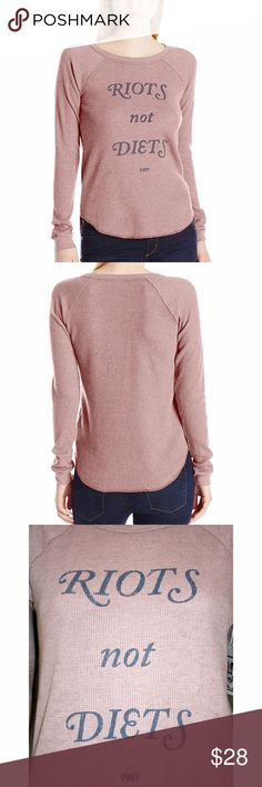 """OBEY 'Riots Not Diets' Graphic Thermal NWT RIOTS NOT DIETS graphic thermal from OBEY  This classic waffle knit long sleeve thermal features a crew neck, raglan sleeves, and flattering curved hemline. Relaxed, yet slightly fitted. OBEY custom dye techniques create a dusty rose taupe color and slight distressing for a vintage feel. The soft, stretchy thermal fabric is 50% cotton & 50% polyester.  Bust is 18"""" across measured pit to pit, length is approx. 27"""" measured from shoulder to hem front…"""
