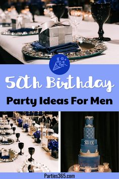Looking for a masculine theme for a birthday party for your husband or boyfriend? This elegant navy, silver and black milestone party is full of decorations and ideas for men turning 50th Birthday Cakes For Men, 50th Birthday Party Ideas For Men, 50th Birthday Themes, 50th Birthday Party Decorations, Birthday Party Venues, Dinner Party Decorations, Elegant Birthday Party, 50 Birthday, Birthday Parties