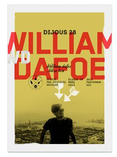 Poster William Dafoe | Flickr : partage de photos !