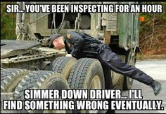 Simmer down, driver.... I'll find something wrong eventually.... #inspectionprobs