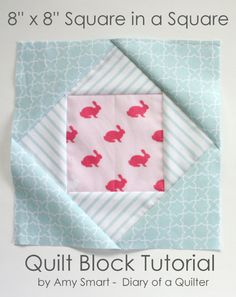 Square in a Square Quilt block tutorial by Amy Smart Star Quilt Blocks, Quilt Block Patterns, Pattern Blocks, Block Quilt, Sewing Patterns, Pattern Ideas, Amy Smart, Easy Quilts, Mini Quilts
