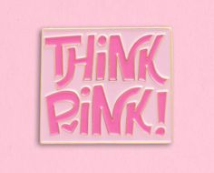 Think pink enamel lapel pin / Buy 3 Pins Get 1 Free with code Photo Wall Collage, Picture Wall, Pink Photography, Pink Quotes, Pastel Quotes, Pink Room, Purple Aesthetic, Everything Pink, Pink Walls