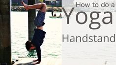 How to do a handstand - Yoga with Tim   fitya