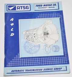 SOLD! ATSG FORD Motor Co. A4LD Techtran MANUAL Automatic Transmission Group Used  #ATSG