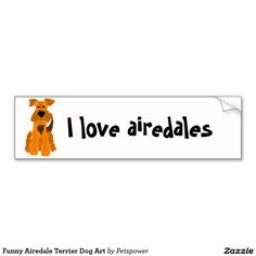 Funny Airedale Terrier Dog Art Car Bumper Sticker