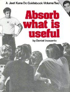 Absorb What Is Useful (Jeet Kune Do Guidebook Vol This book reveals innovative teaching and training methods that transcend mere technique and liberates and martial artist to achieve the ultimate goal of self-knowledge. Bruce Lee Books, Art Of Fighting, Jeet Kune Do, Martial Arts Styles, Martial Artist, Dojo, Guide Book, Knowledge, Teaching