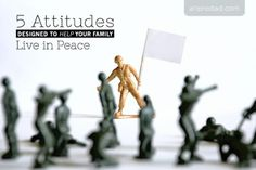 5 Attitudes Designed to Help Your Live in Peace
