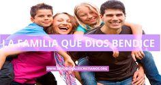 La Familia a la que Dios Bendice † Devocionales Cristianos