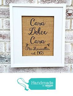 Home Sweet Home Sign, Casa Dolce Casa, in Italian, quotes, new home, housewarming, personalized gifts