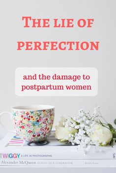 Lie of Perfection and how it affects postpartum women with body confidence and happiness.