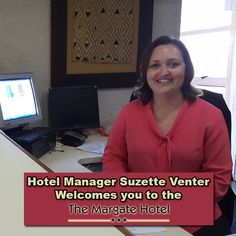 Margate Hotel, Management, How To Get