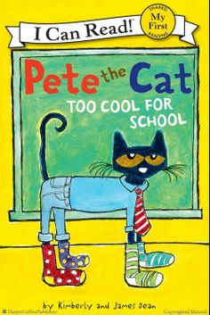 Browse Inside Pete the Cat: Too Cool for School by James Dean, Kimberly Dean, Illustrated by James Dean