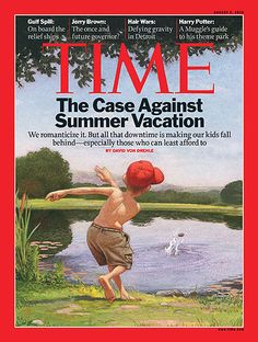 TIME Cover: The Case Against Summer Vacation (2010)