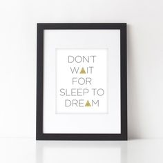 wall prints: don't wait for sleep to dream – glitter