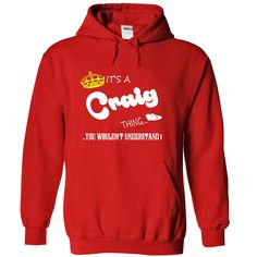 Its a Craig Thing, You Wouldnt Understand !! tshirt, t shirt, hoodie, hoodies, year, name, birthday