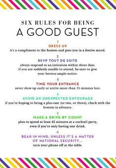 Six rules for being a good guest.