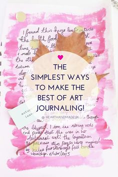 The Simplest Ways To Make The Best Of Art Journaling via Claire D #artjournaling