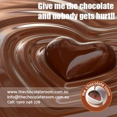 Give me the #Chocolate and nobody gets hurt!!  #ChocolateLovers, follow us at @chocolateroomau