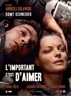 L'Important c'est d'aimer de Andrzej Zulawski (1975) - Analyse et critique du film - DVDClassik