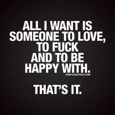Welcome to the world famous Kinky Quotes! Enjoy thousands of our original naughty quotes about sex, love and relationships and share them with someone! Sexy Love Quotes, Flirty Quotes, Naughty Quotes, Romantic Quotes, Badass Quotes, Hard Quotes, Sex Quotes, True Quotes, Qoutes