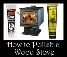 Woodstove Outlet: How to Polish a Woodstove (Cast Iron)