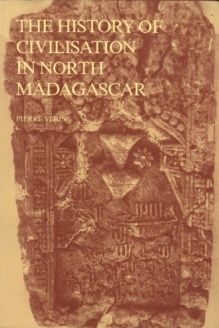 The History of Civilisation in North Madagascar , 978-9061910213, Pierre Vérin, A. A. Balkema; 1 edition