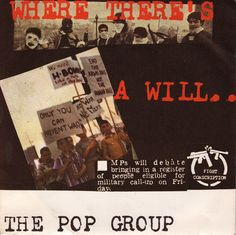 Where There's a Will.. The Pop Group